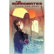 The Surrogates Volume 2: Flesh & Bone