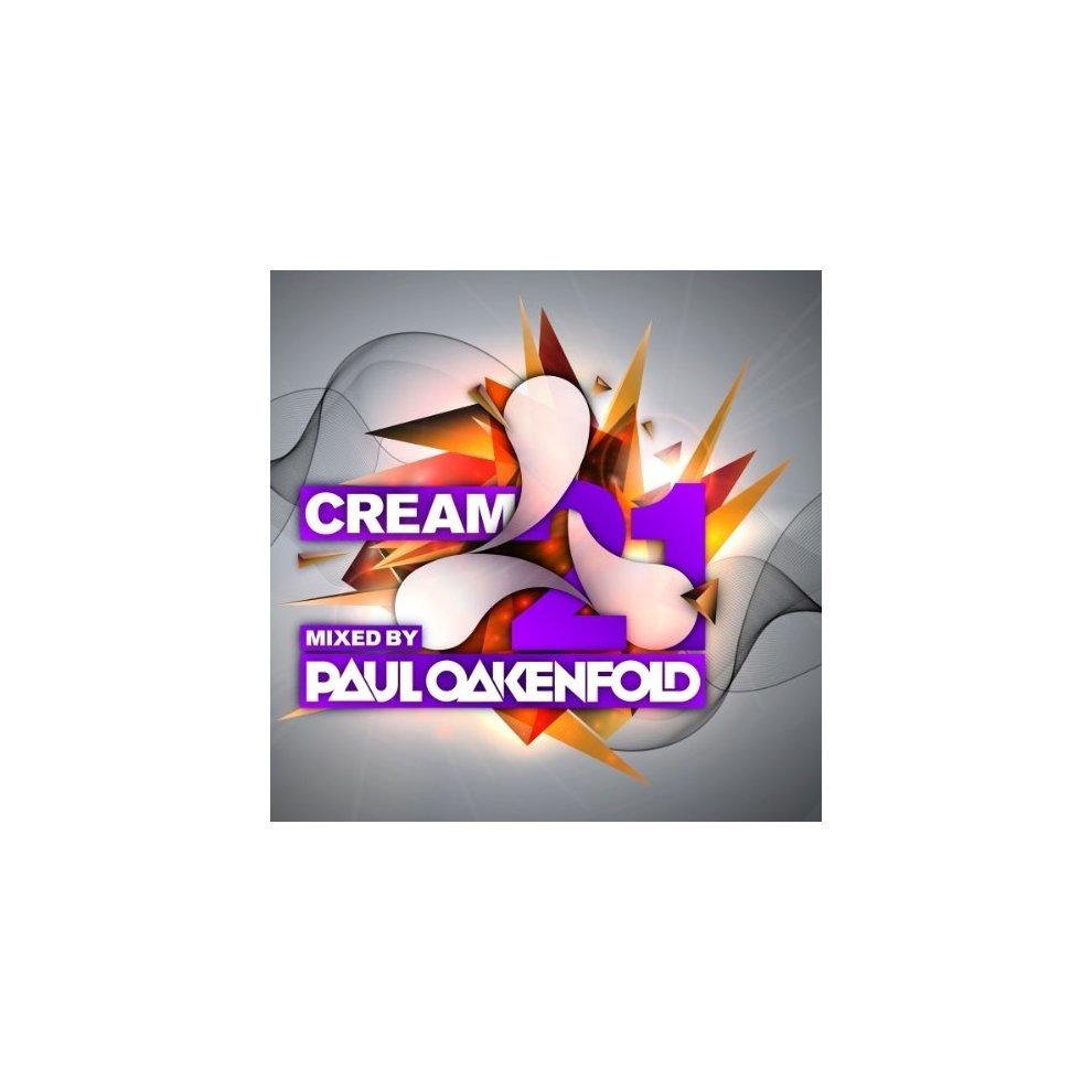 Paul Oakenfold - Oakenfold Cream 21 [CD]