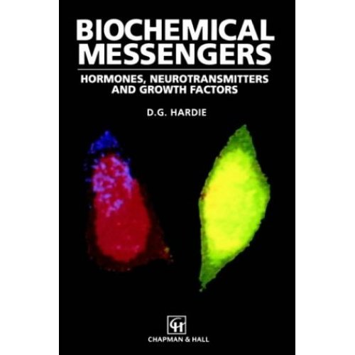 Biochemical Messengers: Hormones, Neurotransmitters and Growth Factors