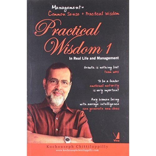 Practical Wisdom 1: In Real Life and Management