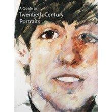 A Guide to Twentieth Century Portraits