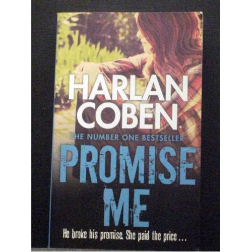 Promise Me   The eighth book in Myron Bolitar series