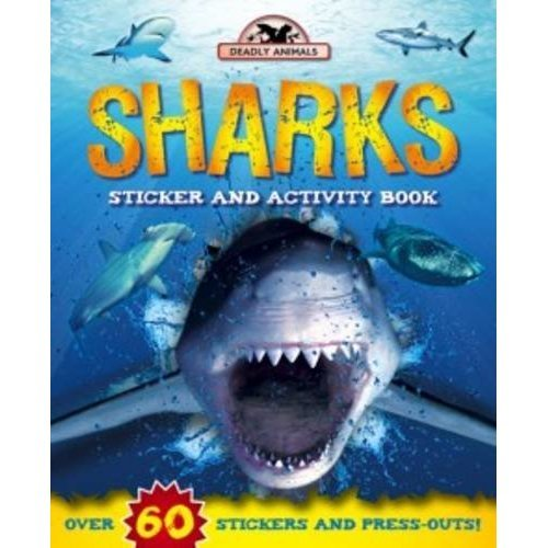 Deadly Animals: Sharks (Sticker and Activity)