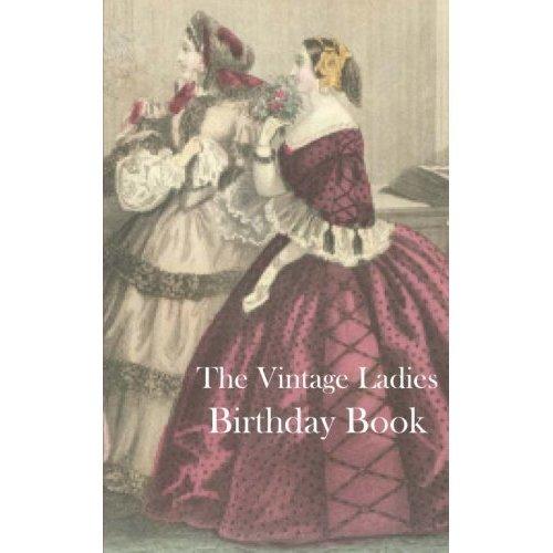 The Vintage Ladies Birthday Book