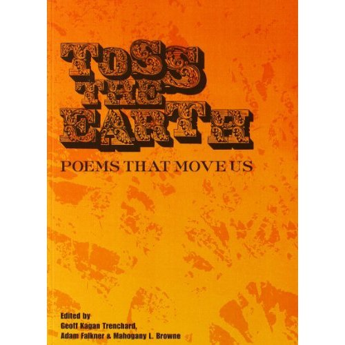 Toss the Earth: Poems That Move Us
