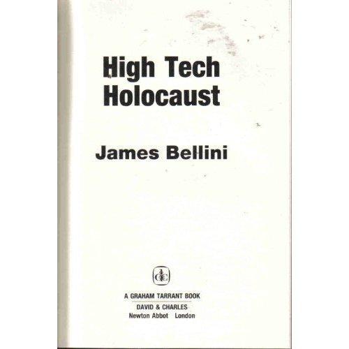 High Tech Holocaust (A Graham Tarrant book)
