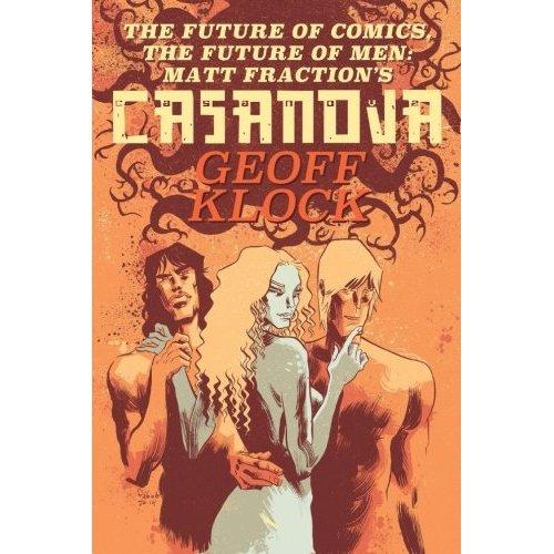 The Future of Comics, the Future of Men: Matt Fraction's Casanova