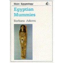 Egyptian Mummies (shire Egyptology)