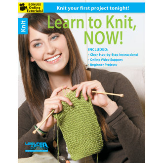 Leisure Arts-Learn To Knit, Now!